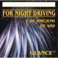 Glance 1.56 HMC/EMI/UV400 (For Night Driving)